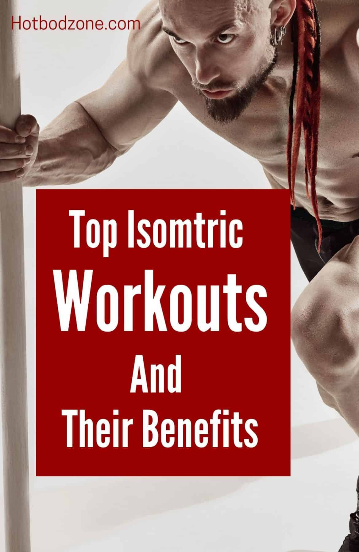 Isometric Exercises Belong in Your Workout Routine - Hot Bod