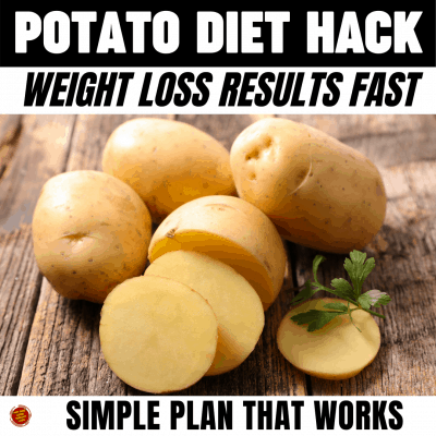 Potato Diet Hack Weight Loss Results Fast Simple Plan that Works