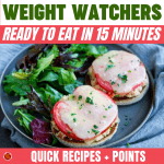 WW Ready to Eat in 15 Minutes - Quick Recipes + Points