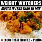WW Meals in Less than 15 Min. Enjoy These Recipes + Points