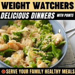 WW Delicious Dinners with Points - Serve Your Family Healthy Meals