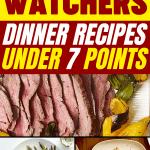 WW Dinner Recipes Under 7 Points
