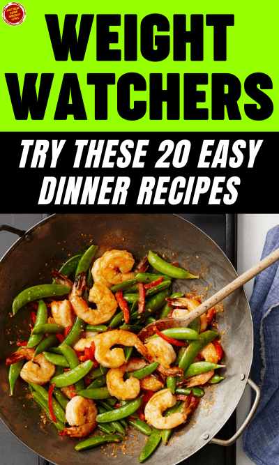 WW Try These 20 Easy Dinner Recipes