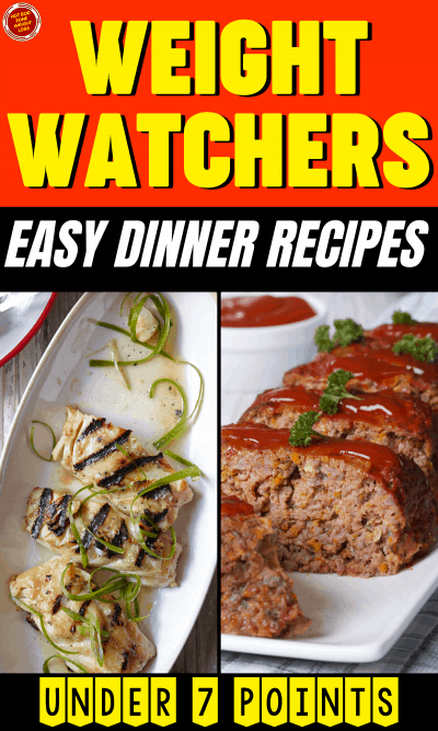 WW Easy Dinner Recipes Under 7 Points