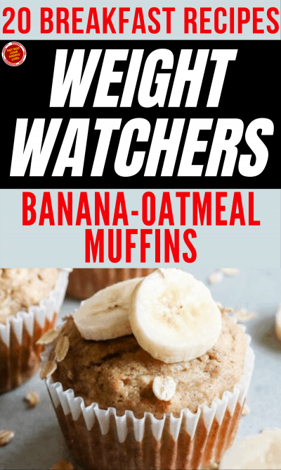 20 Breakfast Recipes for Weight Watchers - Banana-Oatmeal Muffins
