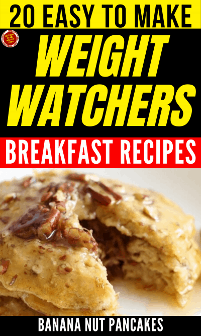 20 Easy to Make WW Breakfast Recipes - Banana Nut Pancakes