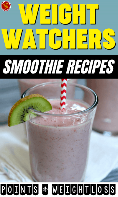 WW Smoothie Recipes Points + Weight loss