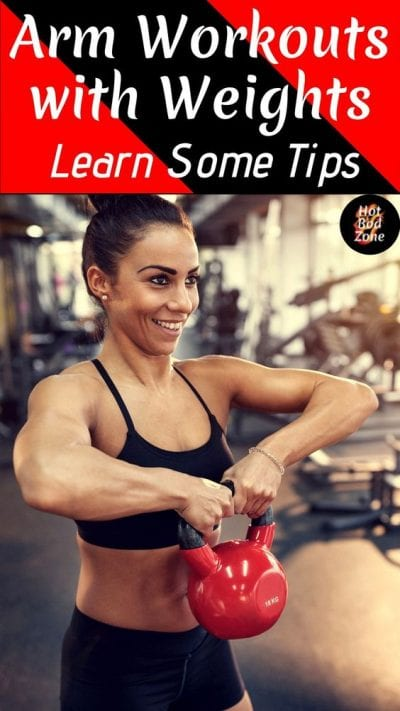 Arm Workouts with Weights Learn Some Tips