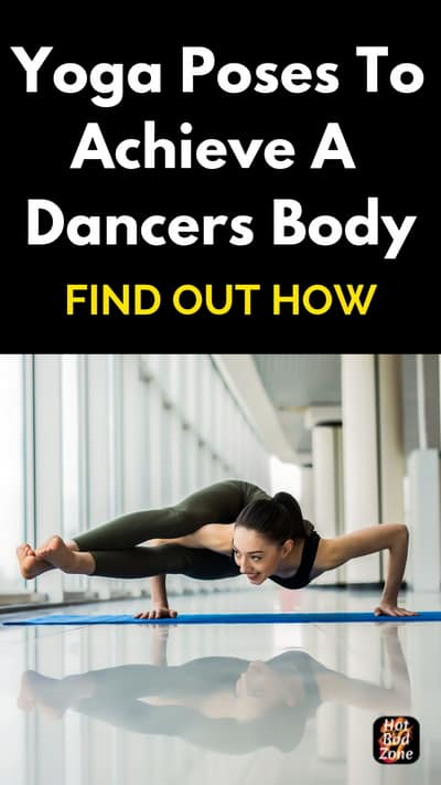 Yoga Poses for a Dancers Body