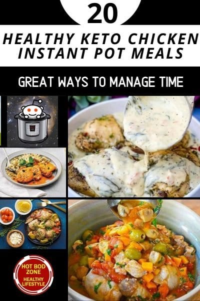 20 Healthy Keto Chicken Instant Pot Meals - Great Ways To Manage Time